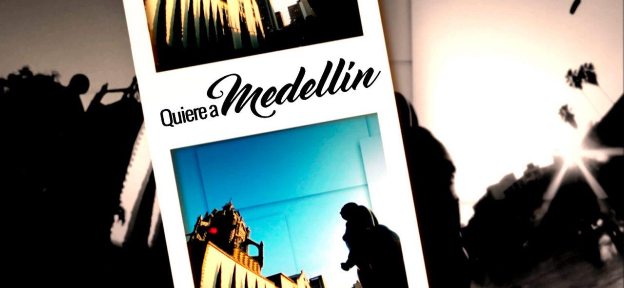 Quiere a Medellín