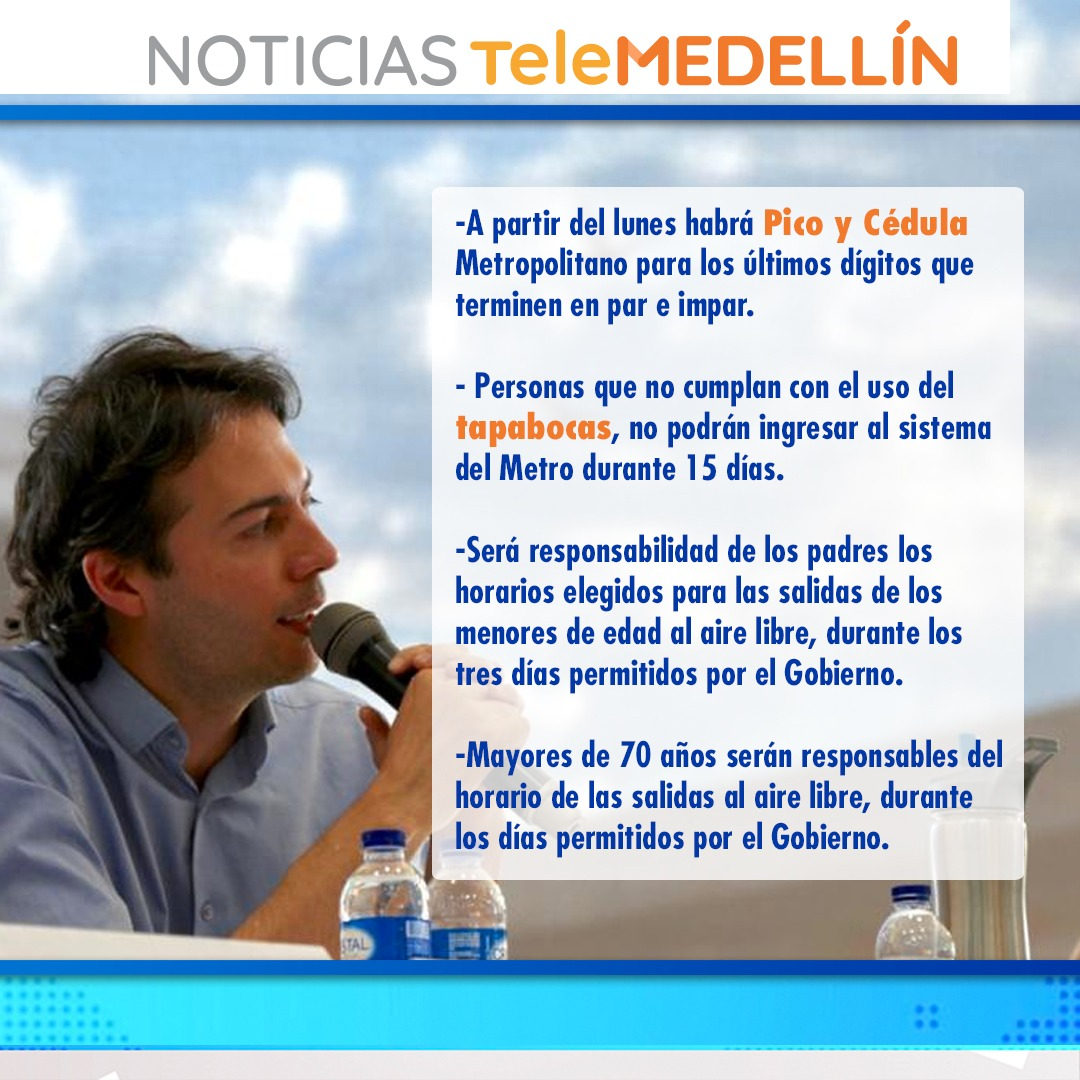 Estas son las medidas que comienzan a regir a partir del 1 de junio en Medellín