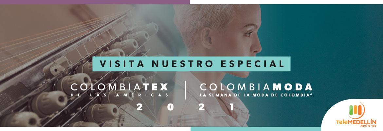 Colombiamoda y Colombiatex 2021 - Especial Telemedellín