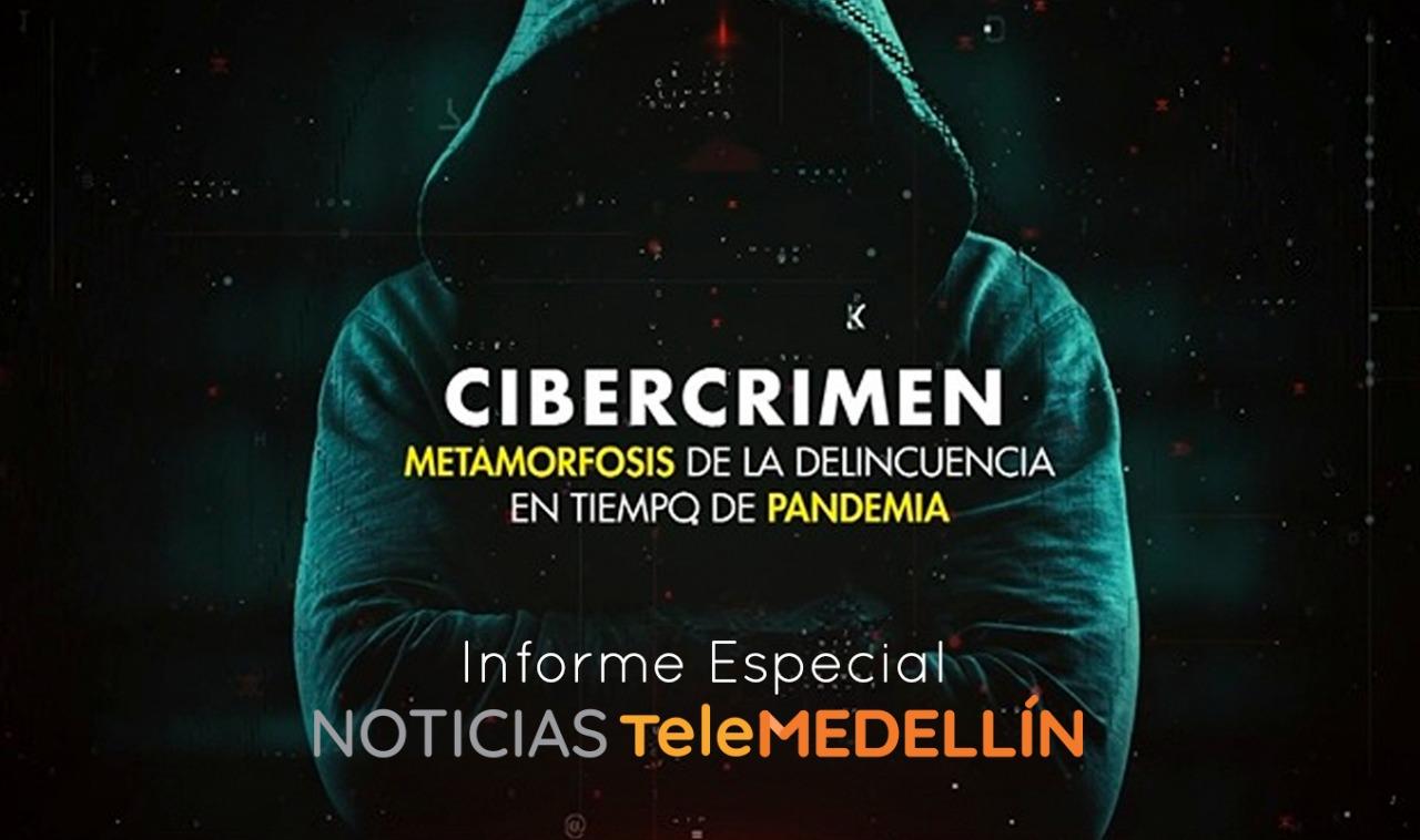Cibercrimen: metamorfosis de la delincuencia en tiempos de pandemia